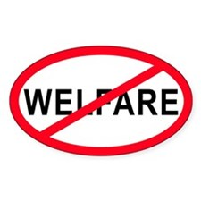Anti-Welfare Oval Decal