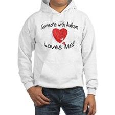 Someone With Autism Loves Me Hoodie