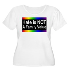 Hate is Not a Family Value Women's Plus Size Scoop