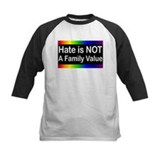 Hate is Not a Family Value Tee
