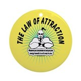 Law of Attraction Ornaments a Ornament (Round)
