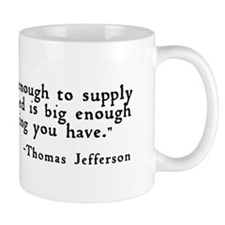"""Government big enough ..."" Coffee Mug"