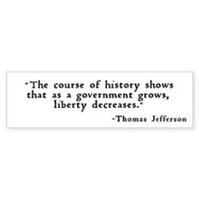 """... as a government grows ..."" Bumper Sticker"