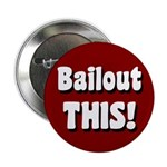 Bailout This! Populist button.