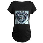 I LOVE YOU! Maternity Dark T-Shirt