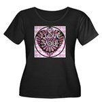 I LOVE YOU! Women's Plus Size Scoop Neck Dark T-Sh