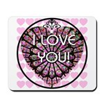 I LOVE YOU! Mousepad