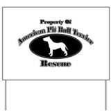 Property of American Pit Bull Yard Sign