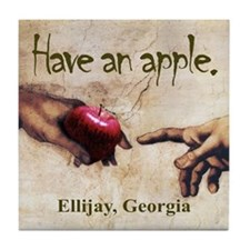 Have an Apple - Ellijay, GA Tile Coaster