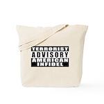 Advisory: American Infidel Tote Bag