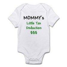 Mommy's Little Tax Deduction Infant Bodysuit