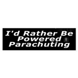 I'd Rather Be Powered Parachuting Bumper Bumper Sticker