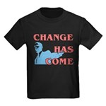 Change Has Come Kids Dark T-Shirt