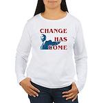 Change Has Come Women's Long Sleeve T-Shirt