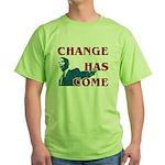 Change Has Come Green T-Shirt