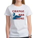 Change Has Come Women's T-Shirt