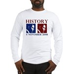 History 11-4-2008 Long Sleeve T-Shirt