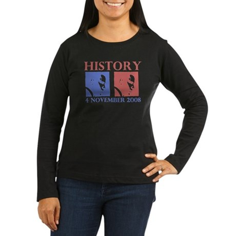 History 11-4-2008 Women's Long Sleeve Dark T-Shirt