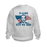 Yes We Did 11-4-2008 Kids Sweatshirt