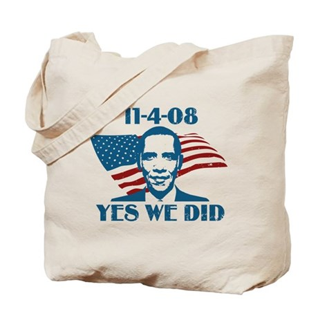Yes We Did 11-4-2008 Tote Bag