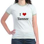 I Love Tanner Jr. Ringer T-Shirt