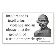 Gandhi quote - Intolerance is Sticker (Rectangular