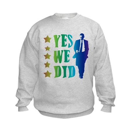 Yes We Did Rainbow Kids Sweatshirt
