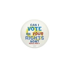 Prop 8 -Your Rights Mini Button (10 pack)