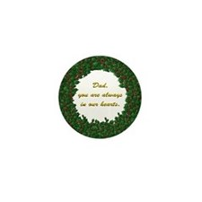 Memory of Dad Holly Wreath Mini Button