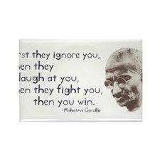 "Gandhi Quote - ""First they ig Rectangle Magnet (10"