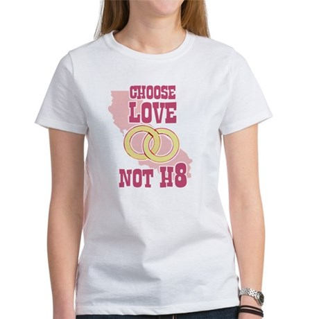 Love Not H8 Women's T-Shirt