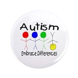 "Autism, Embrace Differences 3.5"" Button"