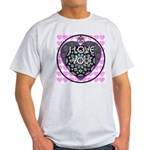 I LOVE YOU! Light T-Shirt