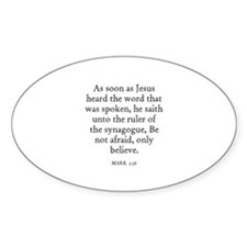 MARK 5:36 Oval Decal