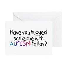 Have You Hugged Someone With Autism Today? Greetin
