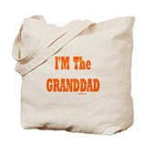 I'm The Granddad Tote Bag