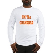 I'm The Granddad Long Sleeve T-Shirt
