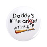 "Daddy's Little Athlete (Baseball) 3.5"" Button"