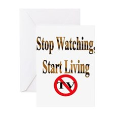 Stop Watching, Start Living Greeting Card