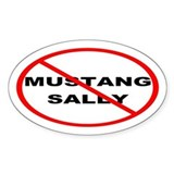 No Mustang Sally Decal