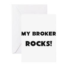 MY Broker ROCKS! Greeting Cards (Pk of 10)