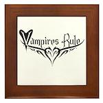 Vampires Rule Framed Tile