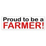 Proud to be a Farmer Bumper Car Sticker