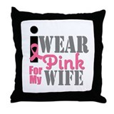 IWearPink Wife Throw Pillow
