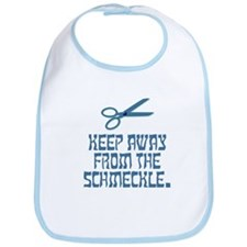 Keep away from the schmeckle. Bib