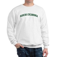 Rancho Cucamonga (green) Sweatshirt