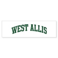 West Allis (green) Bumper Bumper Sticker
