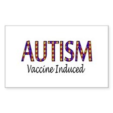 Autism, Vaccine Induced Rectangle Decal