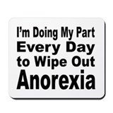 Anorexia Anti Diet Mousepad