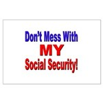 Don't Mess with My Social Security Large Poster